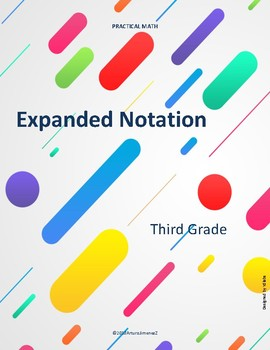 Expanded Notation TEKS 3.2A - Also available in Spanish