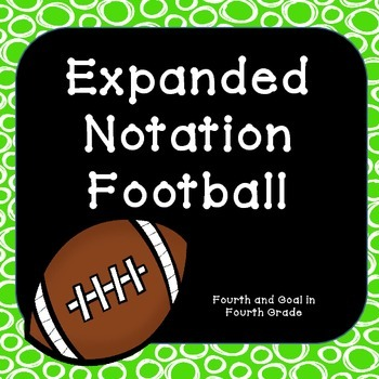 Expanded Notation Football