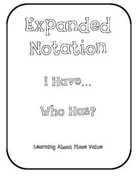 Expanded Notation I Have... Who Has...