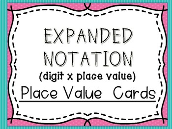 Expanded Notation Place Value Cards