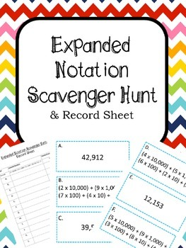 Expanded Notation Scavenger Hunt