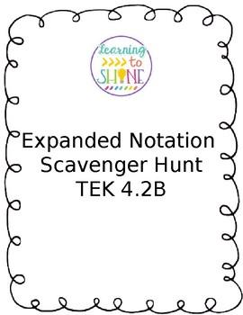 Expanded Notation Scavenger Hunt TEK 4.2B