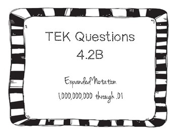 Expanded Notation - TEKs Questions