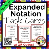 Expanded Notation Task Cards (24 w/ QR Codes) Millions Place to Hundredths
