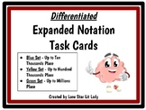 Expanded Notation Task Cards - Differentiated Sets
