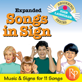 Expanded Songs in Sign: Beginning Sign Language Series