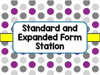 Expanded and Standard Forms of Numbers - Station