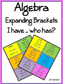 Expanding Brackets: I have ... who has Fun Game