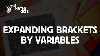 Expanding Brackets by Variables - Complete Lesson