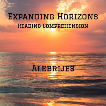 Expanding Horizons: Alebrijes- Reading Comprehension Assessment