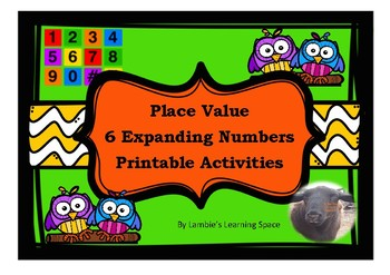 Expanding Numbers Place Value Printable Activities