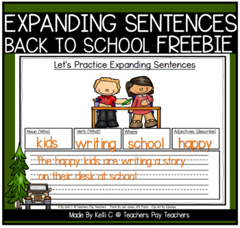 Expanding Sentences- Back To School FREEBIE (Using Nouns, Adj., Verbs & Setting)