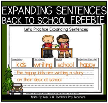 Expanding Sentences- Back To School FREEBIE (Using Nouns, Adj., Verbs & Setting)