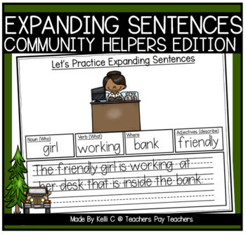 Expanding Sentences-Community Helpers (Nouns, Verbs, Adjectives and Setting)