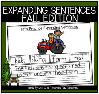 Expanding Sentences-Fall Edition(Nouns, Verbs, Adjectives & Setting)