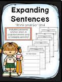 Expanding Sentences - Print and Go Unit