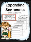 Expanding Sentences - Print and Go Unit
