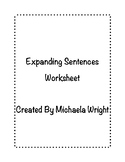Expanding Sentences Worksheet