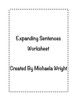 Expanding Sentences Worksheet