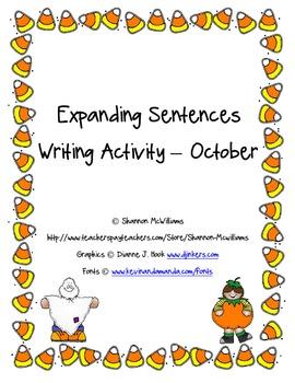 Expanding Sentences Writing Activity - October