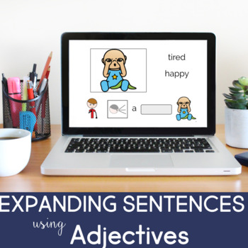NO PRINT Expanding Sentences using Adjectives (A BOOM CARD LESSON)