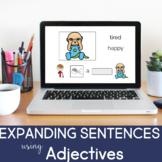 Expanding Sentences using Adjectives (No Print) (Boom Card