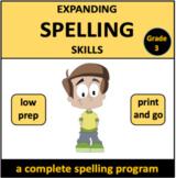 Expanding Spelling Skills Grade 3 - a complete spelling program