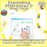 Expanding Utterances 2: Boom Cards to Increase MLU via Dis