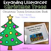 Expanding Utterances - Christmas Tree Friends at School