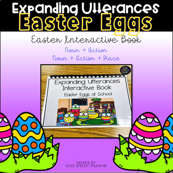 Expanding Utterances - Easter Eggs at School