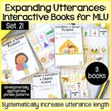 Expanding Utterances: Interactive Books to Increase MLU - Set 2