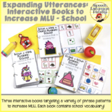 Expanding Utterances: Interactive Books to Increase MLU - School