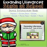 Expanding Utterances - Santa at School