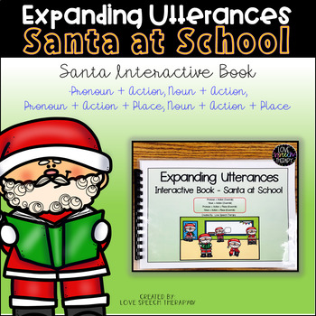 Expanding Utterances - Santa at School
