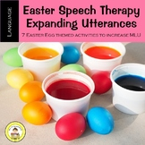 Expanding Utterances in Speech Therapy- Easter Egg Theme