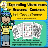 Expanding Utterances in Speech Therapy- Hot Cocoa Theme