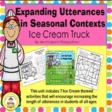 Expanding Utterances in Speech Therapy- Ice Cream Theme