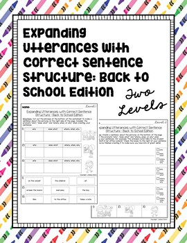 Expanding Utterances with Correct Sentence Structure: Back to School Edition