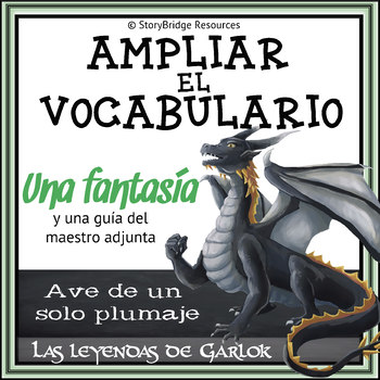 Expanding Vocabulary-A Short Fantasy Story in Spanish for Reading Comprehension