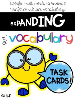 Expanding Vocabulary Task Cards (with Response Sheets & Synonyms Book)