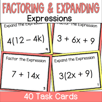 Expanding and Factoring Algebraic Expressions Task Cards- 2 sets in 1!