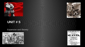 Expansion, Slavery & the Causes of the Civil War