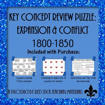 Expansion and Conflict 1800-1850 Key Concept Puzzle