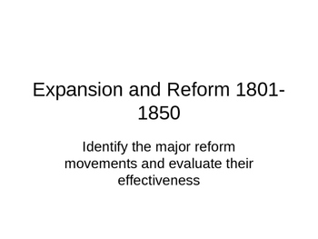 Expansion and Reform 1801-1850 5