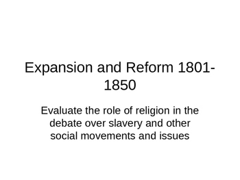 Expansion and Reform 1801-1850 6
