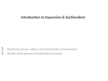 Expansion and Sectionalism in the United States interactive Powerpoint