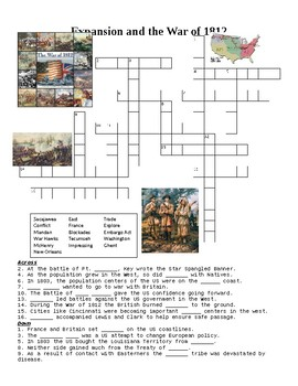 Expansion and the War of 1812 Crossword or Web Quest