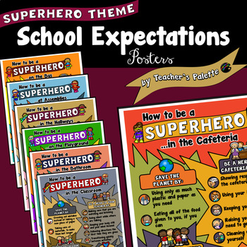 Expectations Posters: Playground Cafeteria Assemblies Bathroom Hallway Class Bus