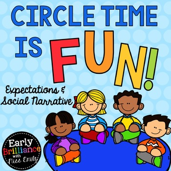 Circle/Story Time is FUN! Expectations and Social Narrative