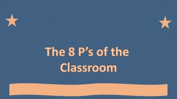 The 8P's of the Classroom